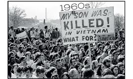 1960s: Turbulent Times