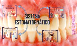 Copy of SISTEMA ESTOMATOGNÁTIC