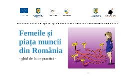 Femeile si piata muncii din Romania