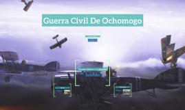 Guerra Civil De Ochomogo
