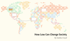 How Law Can Change Society