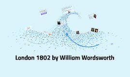 London 1802 by William Wordsworth