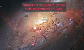DIDÁCTICA DE CIENCIA, SALUD Y MEDIO AMBIENTE