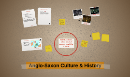 Anglo-Saxon Culture & History