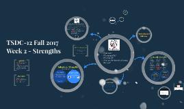 TSDC-12 FA17 Strengths