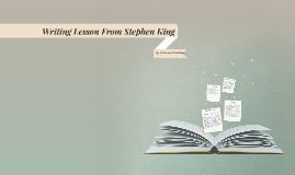 Writing Lesson From Stephen King