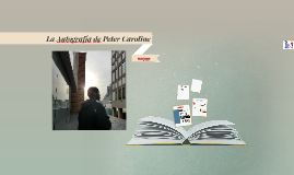 La Autografía de Peter Caroline