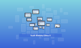 Youth Ministry Ethics II
