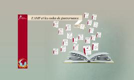 Copy of L'AMF et les codes de gouvernance