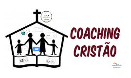O que é Coaching Cristão