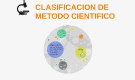 Copy of CLASIFICACION DE METODO CIENTIFICO