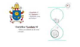Encíclica ''Laudato Si'