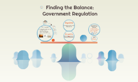 Finding Balance in Government Regulation