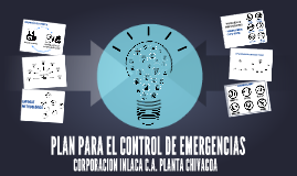 Copy of Copy of Copy of PLAN PARA EL CONTROL DE EMERGENCIAS