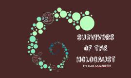 Survivors of The