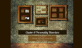 CPSY 631: Cluster A Personality Disorders