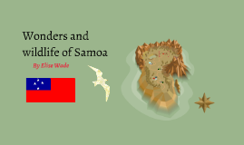 Wonders and wildlife of Samoa