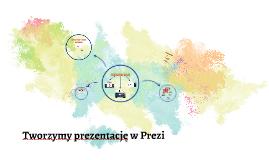 Tworzymy prezentację w Prezi