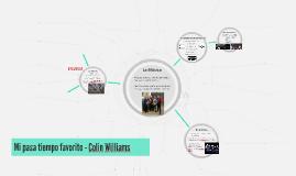 Mi pasa tiempo favorito - Colin Williams
