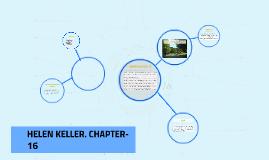 HELEN KELLER. CHAPTER- 16