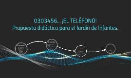 0303456... ¡EL TELÉFONO!