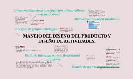 Copy of MANEJO DEL DISEÑO DEL PRODUCTO Y DISEÑO DE ACTIVIDADES.