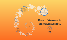 Role of Women in Medieval Society