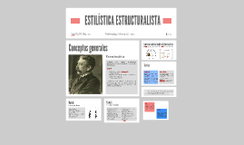 Copy of ESTILÍSTICA ESTRUCTURALISTA