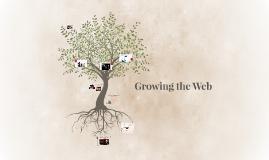 Growing the Web