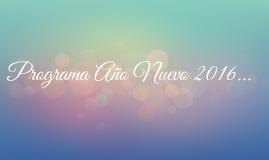 Programa Año Nuevo 2016