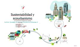 Sustentabilidad y ecourbanismo