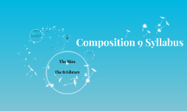Composition 9 Syllabus