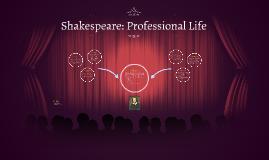 Shakespeare: Professional Life
