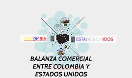 BALANZA COMERCIAL ENTRE COLOMBIA Y ESTADOS UNIDOS