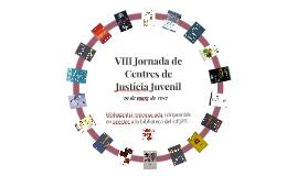 VIII Jornada de Centres de Justícia Juvenil