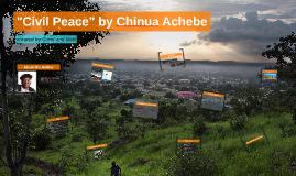 civil peace chinua achebe essay