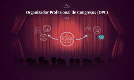 Organizador Profesional de Congresos (OPC)