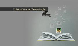 Laboratórios de Comunicação