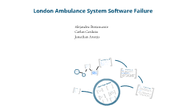 Copy of London Ambulance System Software Failure