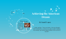 Achieving the American Dream