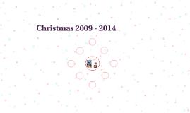 Christmas 2009 - 2014