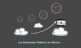 Las Relaciones Públicas en México.