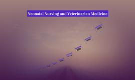 Neonatal Nursing and Veterinarian Medicine