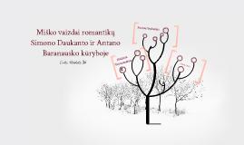 Miško vaizdai romantikų S. Daukanto ir A. Baranausko kūryboje