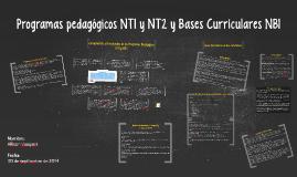 Copy of Programas pedagogicos NT1 y NT2 y Bases Curriculares NB1