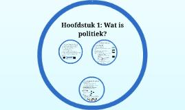 Copy of Havo 5 Politiek Hoofdstuk 1: Wat is politiek?