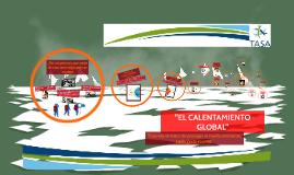 """""""EL CALENTAMIENTO GLOBAL"""""""