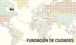 FUNDACIÓN DE CIUDADES