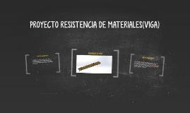 Copy of PROYECTO RESISTENCIA DE MATERIALES(VIGA)