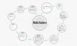 Media Hackers